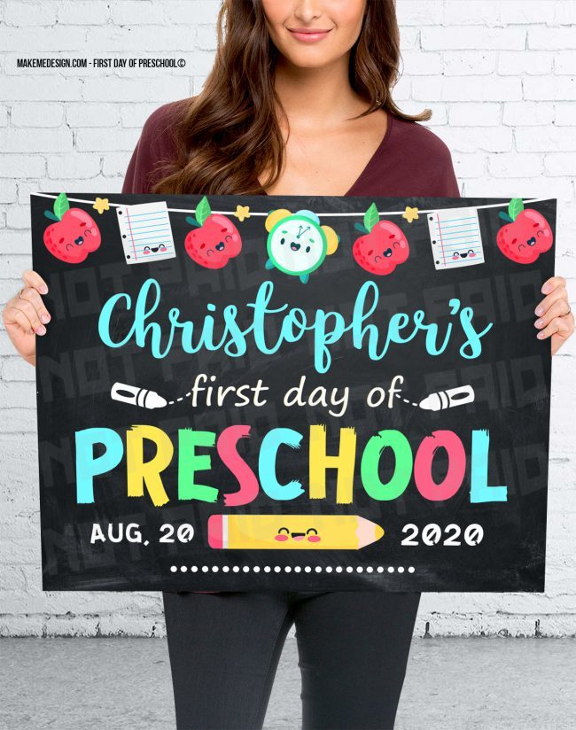 First Day Of Preschool,  Day Of School Sign,  Custom Made Print,  Photo Prop
